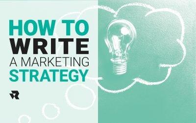 How to write a Marketing Strategy